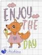 enjoy the day